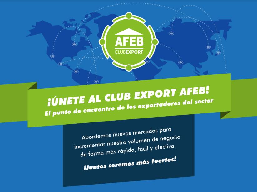 AFEB presenta Club Export AFEB, la agrupación de exportadores del sector
